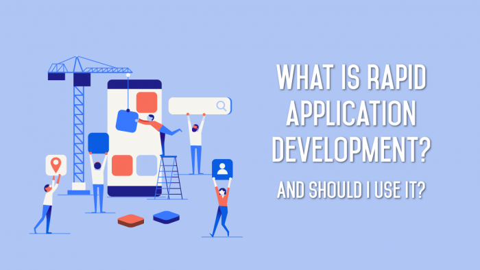 What Is Rapid Application Development