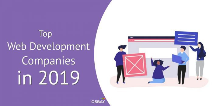 Top Web Development Companies in 2019 - Osbay