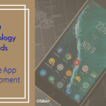 10 Technology Trends in Mobile App Development