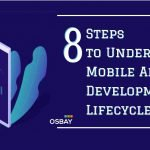 8 Steps to Understanding Mobile App Development Lifecycle