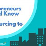 What Entrepreneurs Should Know About Outsourcing to Asia?