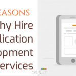 Reasons Why Hire Application Development Services